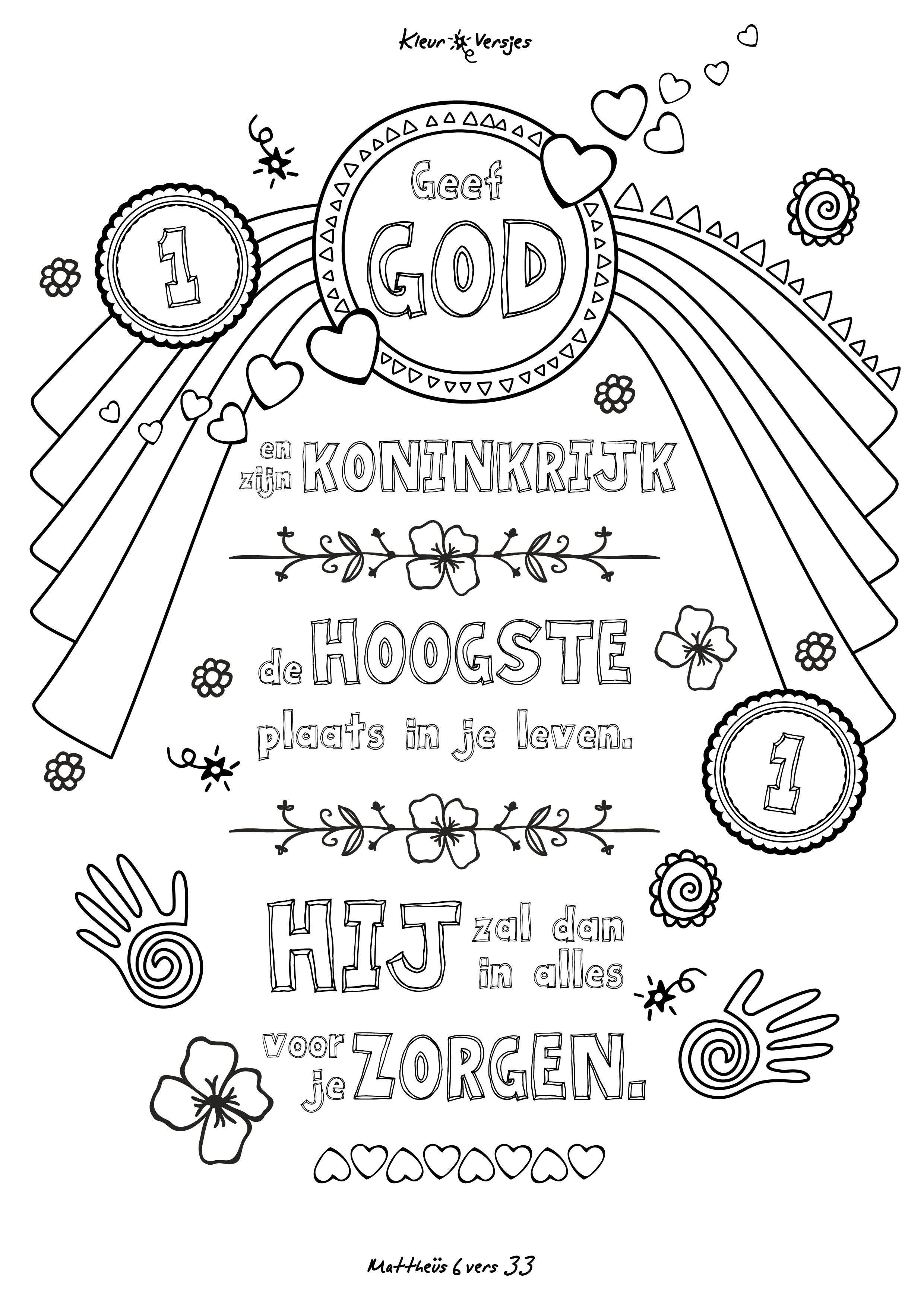 Kleurplaat Met Bijbeltekst 006 Geef God En Zijn Koninkrijk De Hoogste